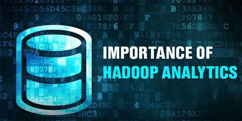 Importance of Hadoop Analytics