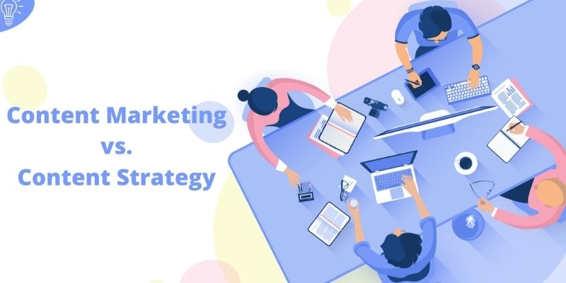 What are Content Marketing and Content Strategy - How it impacts SEO?